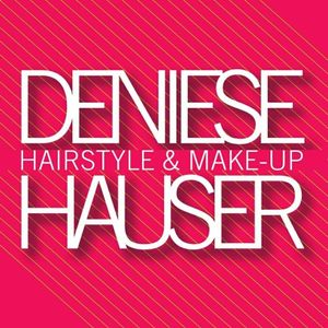 Deniese Hauser / Hairstyle and Make-up